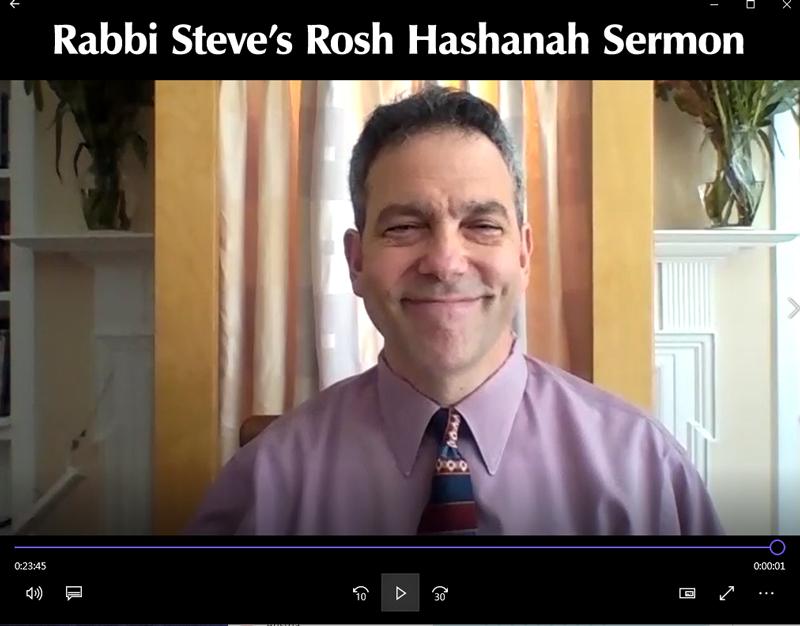 Rabbi Steve's Rosh Hashanah 2020 Sermon